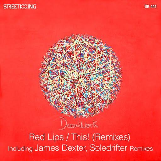Doomwork альбом Red Lips / This! (Remixes)