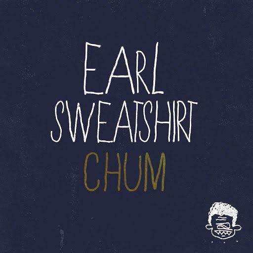 Earl Sweatshirt альбом Chum