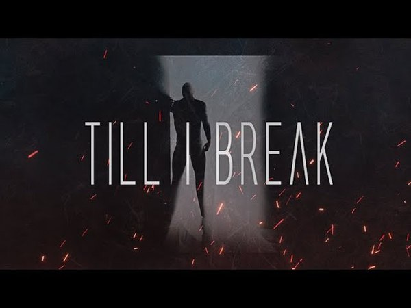 Blind We Follow - Till I Break ft Cheet (As Old As Time)