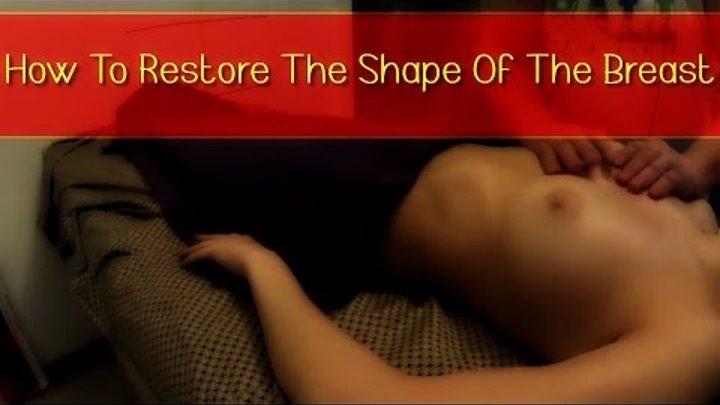 Массаж женской груди: восстановление упругости и формы груди