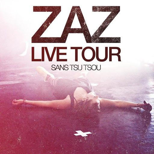 zaz альбом Zaz Live Tour