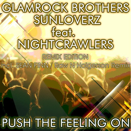 Glamrock Brothers альбом Push the Feeling On 2k12 (Remix Edition) [feat. Nightcrawlers]