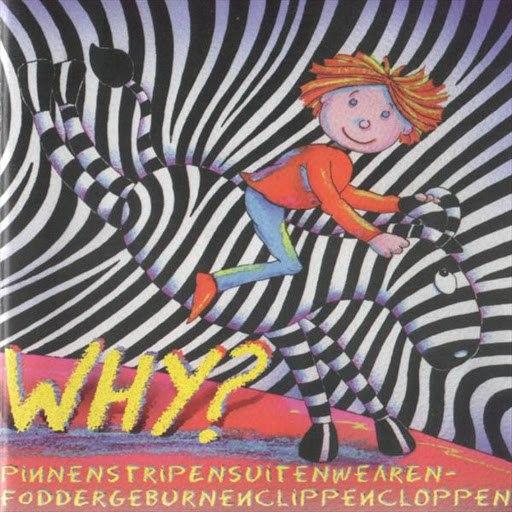 Why? альбом Pinnenstripensuitenwearenfoddergeburnenclippenclop