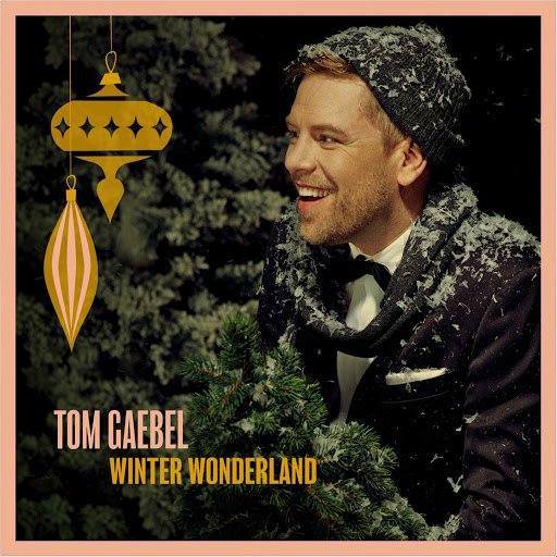 Tom Gaebel альбом Winter Wonderland
