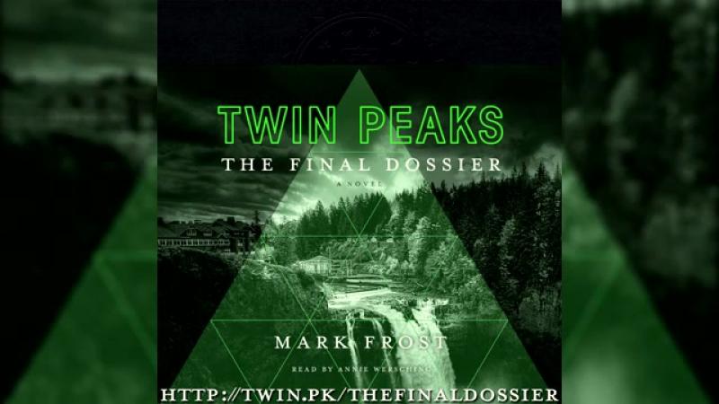 Twin Peaks The Final Dossier Audiobook (ExcerptSpoiler)