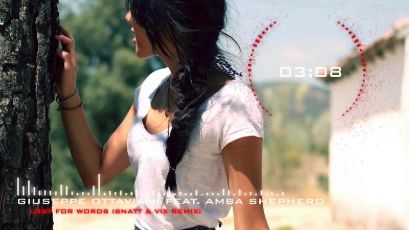 Giuseppe Ottaviani feat. Amba Shepherd - Lost For Words (Snatt Vix Remix)