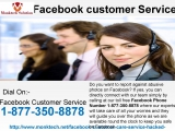 Exterminate FB Hiccups With Facebook Customer Service 1-877-350-8878