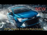 2019 Toyota Corolla Hatchback (Auris ) named the price of the new model