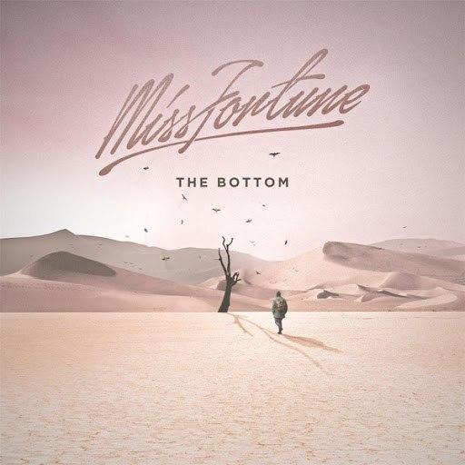 Miss Fortune альбом The Bottom