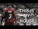 "Dwyane Wade Mix 2014 ""This is my house"""