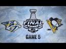 Обзор НХЛ. Кубок Стэнли 2017. Финал, матч №5. «Нэшвилл» – «Питтсбург» 06 счёт в серии 2–3 08.06.17
