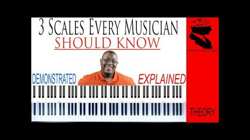 3 Scales Every Musician Should Know | Demonstrated and Explained