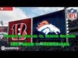 Cincinnati Bengals vs. Denver Broncos  #NFL WEEK 11  Predictions Madden 18