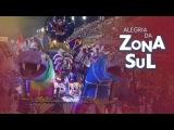Alegria da Zona Sul 2018 - Desfile Completo