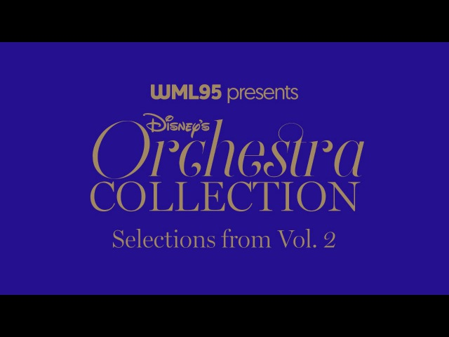 Selections from Disneys Orchestra Collection, Vol. 2