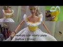 Vestido con vuelo de piñas para muñeca barbie blusa