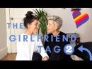 THE GIRLFRIEND TAG II LESBIAN COUPLE