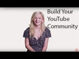 Build your YouTube community - featuring Kalista Elaine
