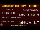 Word of the Day - SHORT | English Vocabulary सीखने का आसान तरीका