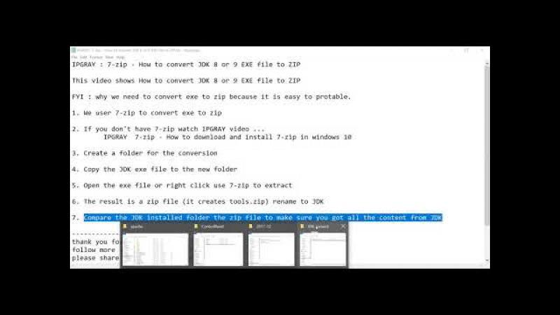 IPGRAY 7 zip How to convert JDK 8 EXE file to ZIP