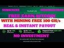 Best Cloud Mining Site For Bitcoin Free 100 GH s Real instant Pay Site Min 0 00148BTC= 1000 GH s