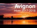 Avignon Hyperlapse Timelapse Hiver 2017-2018