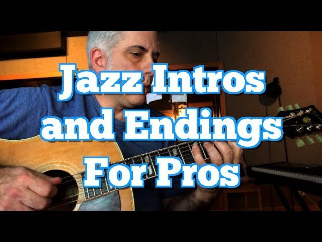 Jazz Standards: Intros and Endings For Pros