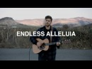 Endless Alleluia (Acoustic) - Cory Asbury   Reckless Love