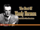 The Best of Woody Herman and his Orchestra Jazz Music