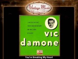 Vic Damone You're Breaking My Heart
