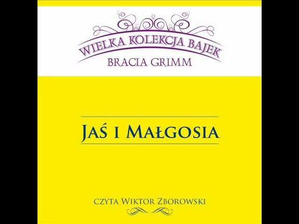 Wielka Kolekcja Bajek * Bracia Grimm * Jaś i Małgosia * czyta Wiktor Zborowski