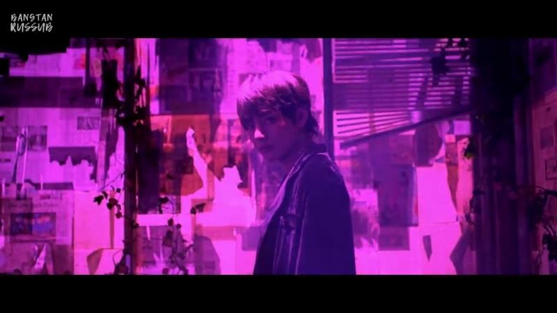 [v-s.mobi][RUS SUB] BTS - LOVE YOURSELF 轉 Tear 'Singularity'.mp4