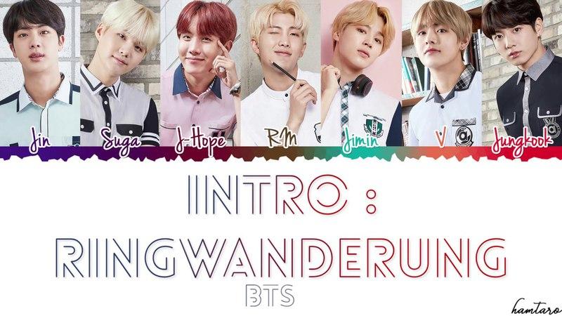 BTS (日本語字幕) – 'INTRO : Ringwanderung' Lyrics [Color Coded_Kan_Rom_Eng]