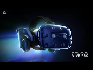 HTC Vive Announces the VIVE Pro - CES 2018