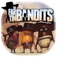 Far Tin Bandits
