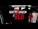 North London is red! - Arsenal vs Tottenham