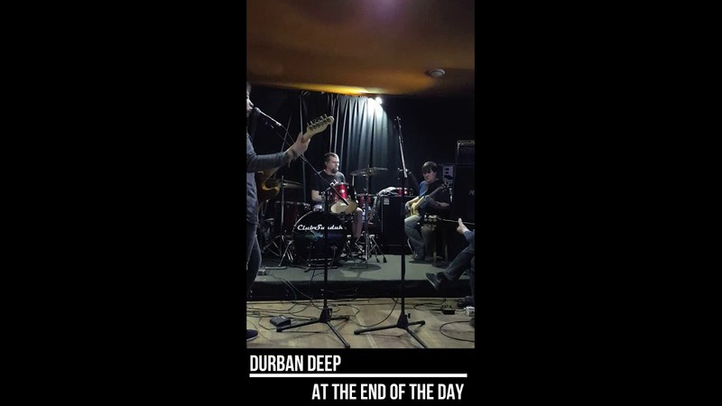 Durban Deep - At the End of the Day (Live in Studio 28.04.2018)