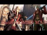 [DMC3 DMC4] Dante COMBO MAD [デビルメイクライ3、4]