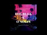 DoubleK x O'NEGIN -