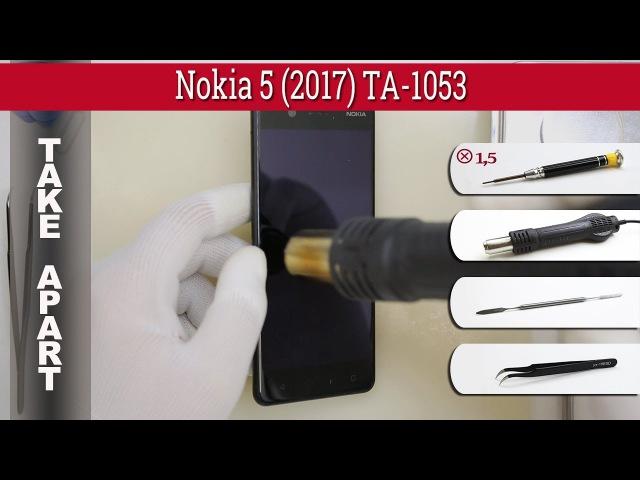 How to disassemble 📱 Nokia 5 (2017) TA-1053 Take apart Tutorial