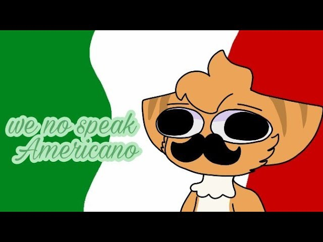 We no speak Americano meme flipaclip HAPPY BIRTHDAY FUZZY