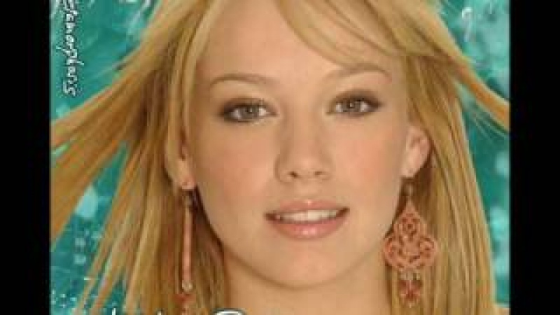 Hilary Duff - Where Did I Go Right?