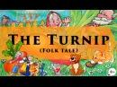 The Turnip | Folk tale | Сказка Репка на английском языке с субтитрами
