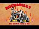 The Best Rock Roll And Rockabilly Greatest Rockabilly Music Playlist
