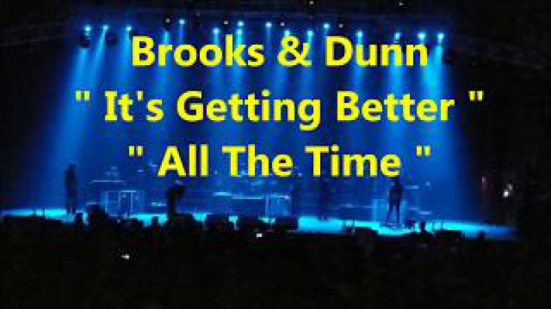 BROOKS DUNN-ITS GETTING BETTER ALL THE TIME,PLAY SOMETHING COUNTRY,NEON MOON-NW YRS 2017 CHOCTAW