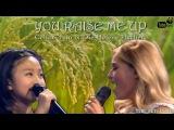 Celine Tam &amp Die Helene Fischer - You Raise Me Up - Tube Nets Lyrics