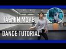TAEMIN 태민 'MOVE' Dance Tutorial | Full w Mirror [Charissahoo]