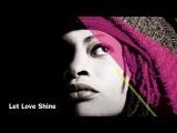 Let Love Shine ft Marcus Miller &amp Manu Katche