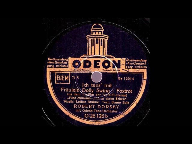 Ich tanz' mit Fräulein Dolly Swing / Robert Dorsay mit dem Odeon-Tanzorchester
