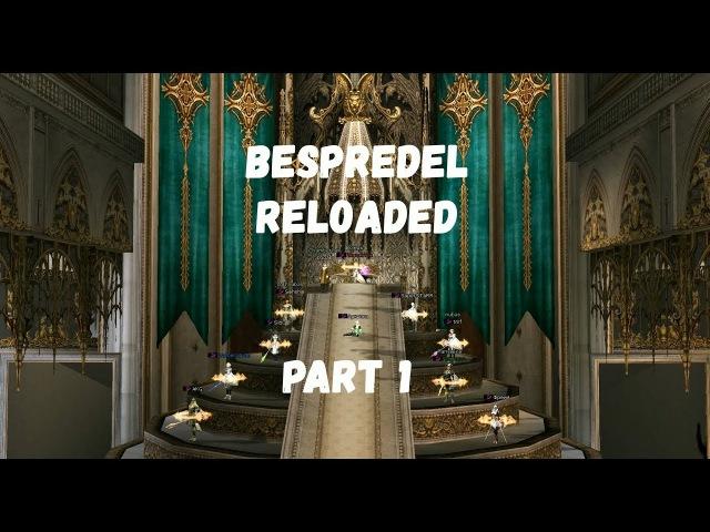 Bespredel Reloaded Part 1
